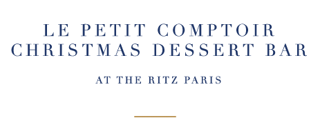 LE PETIT COMPTOIR CHRISTMAS DESSERT BAR